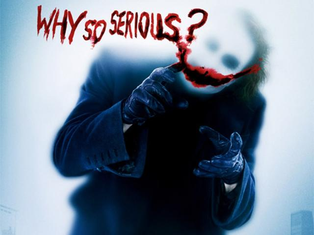 why-so-serious.jpg