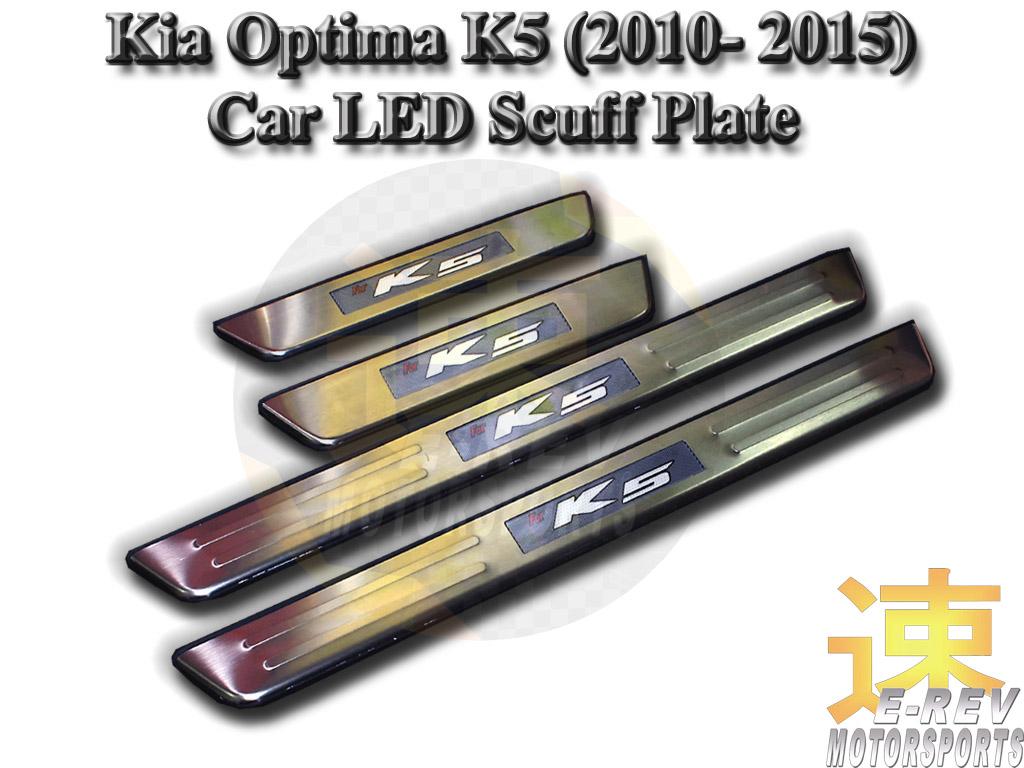 Kia Optima K5 LED Scuff Plate