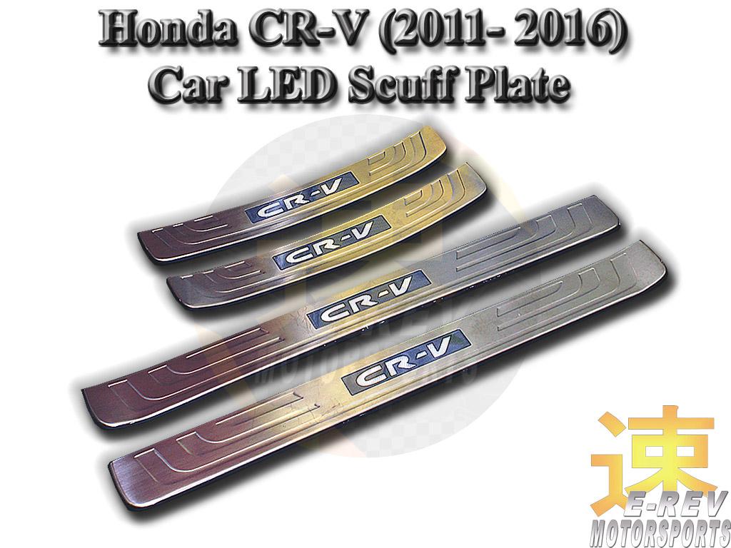 Honda CRV 2011 - 2016 LED Scuff Plate