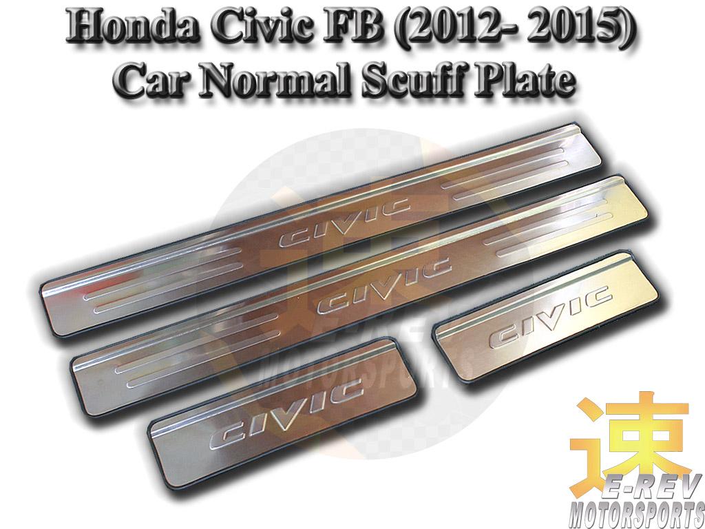 Honda Civic FB 2012 - 2015 Scuff Plate