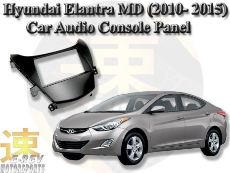 https://www.mycarforum.com/uploads/sgcarstore/data/6/61589723772_0Hyundai-Elantra-MD-UD-(2010-2015)-Car-Audio-Console-Replacement-Panel.jpg