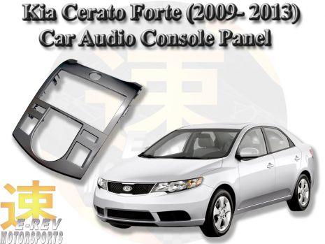 https://www.mycarforum.com/uploads/sgcarstore/data/6/61589723997_0Kia-Cerato-Forte-(2009-2013)-Car-Audio-Console-Replacement-Panel.jpg