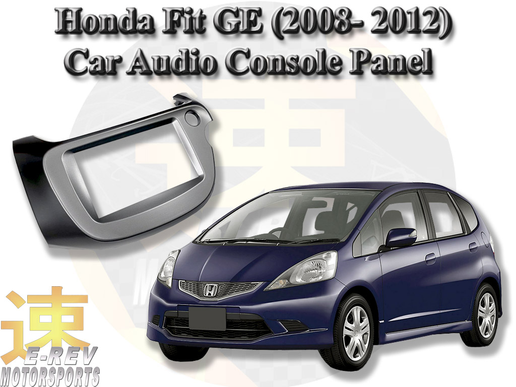 Honda Fit GE Model 2008 - 2012 2 Din Audio Console Panel